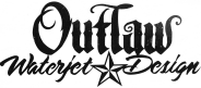 Outlaw Waterjet & Design